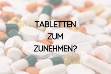 Zunehmen mit Tabletten
